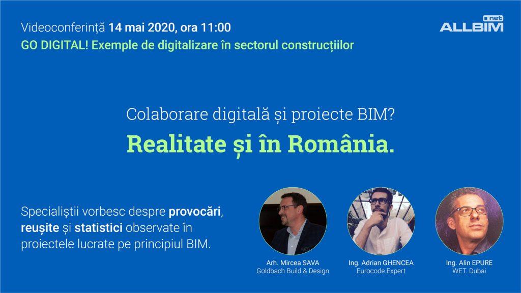 Videoconferinta GO DIGITAL! Exemple de digitalizare in sectorul constructiilor din Romania